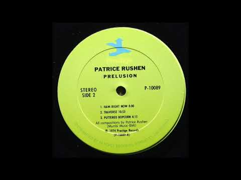 PATRICE RUSHEN - HAW-RIGHT NOW (P 10089)