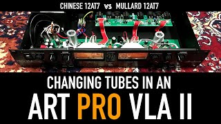 Changing the Tubes in an ART PRO VLA II + Audio Comparison (Before & After)