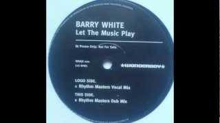 Barry White ‎- Let The Music Play (Rhythm Masters Vocal Mix)