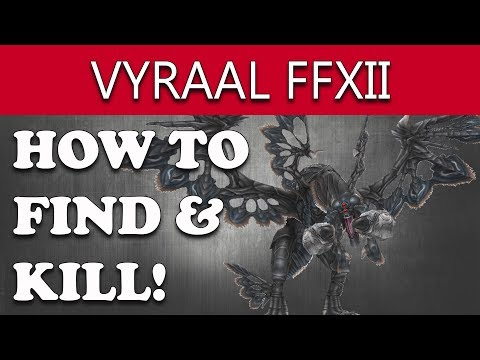 Final Fantasy XII The Zodiac Age How to Find & Kill VYRAAL Hunt GET MY STUFF BACK! Guide