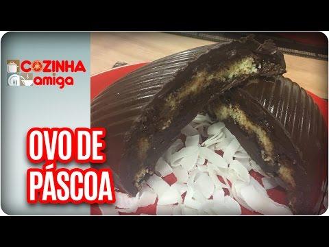 Ovo De Páscoa De Queijadinha Trufada - Chef Dalva Zanforlin | Cozinha Amiga (06/04/17)