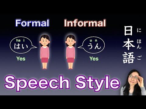 Formal or Informal Japanese?