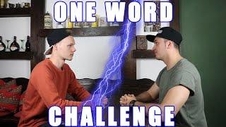ONE WORD CHALLENGE! MIT SASCHA