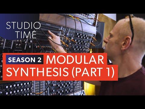 Modular Synthesis (Part 1) - Studio Time: S2E9