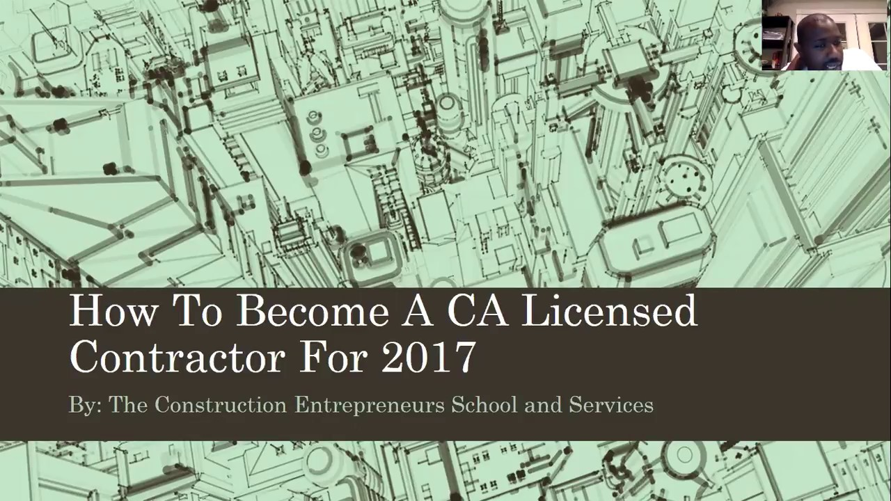 How To Get Your Ca Contractors License For 2018 Youtube