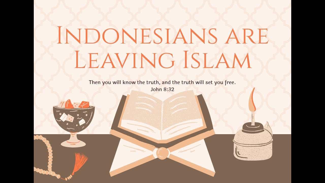 Indonesian Man Leaves Islam [Mar 2020]