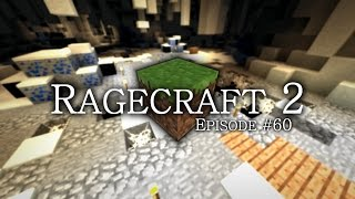 Ragecraft 2 - EP60 - Crumbling Abyss Bad Ideas