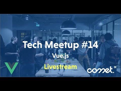 Tech Meetup #14 : Vue.js 3.0