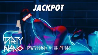 Dirty Nano vs. The Motans - Jackpot (Remix)