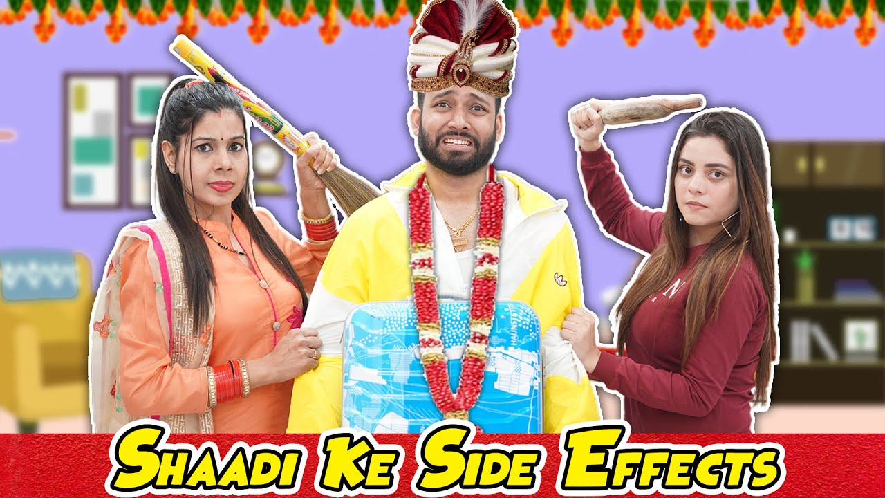 Shaadi Ke Side Effects | BakLol Video