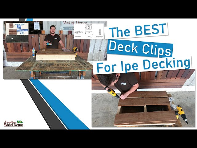 The Best Deck Clips for IPE DECKING! Breakdown, Installation, and tips