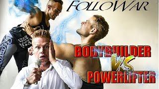 Bodybuilder (NANO) vs Powerlifter (GRASSO) | FolloWar #1