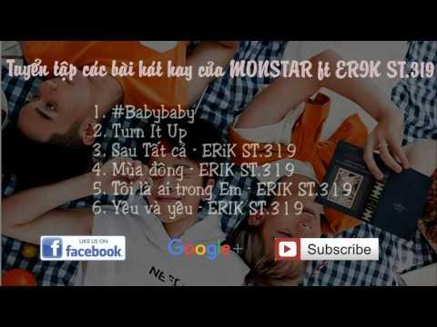Tuyển tập album các bài hát hit của MONSTAR và ERIK ST.319