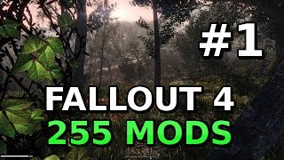 "Let's Play Fallout 4 MODDED [Part 1] ""I Can't Wait For The World To End!"""