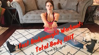 Quick Bodyweight Workout Routine: Total Body HIIT at Home