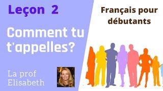Leçon 2 Comment Tu T Appelles Cours De Français Pour Débutants English Captions Available Youtube