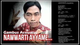 Gambus Acoustik Nawwarti Ayyame [Mayor Wali]