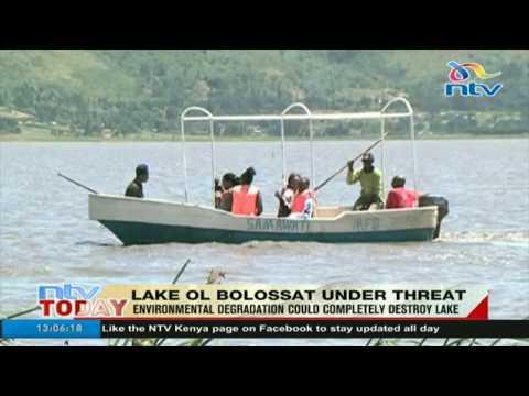 Environmental degradation could completely destroy Lake Ol Bolossat