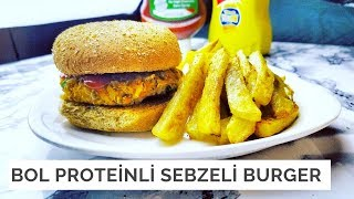 Bol Proteinli Sebzeli Burger Tarifi | Vegan