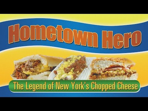 Hometown Hero: The Legend of New York's Chopped Cheese