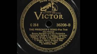 "Bunny Berigan And His Orchestra- ""The Prisoner's Song"""
