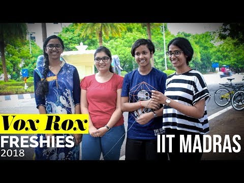 IIT Madras Freshies 2018     Vox Rox