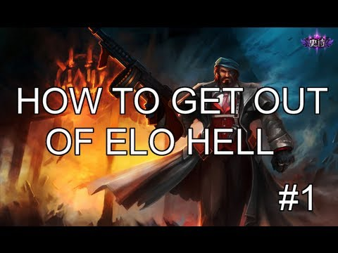 How To Get Out Of Elo Hell Part 1: