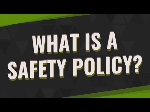 What Is A Safety Policy?