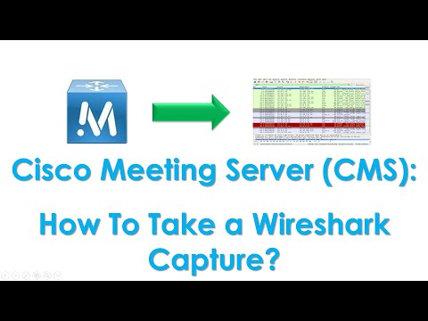 CMS: How to Take a Wireshark Capture