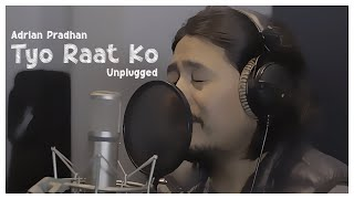 Adrian Pradhan - Tyo Raat Ko | New Unplugged Song 2015 | Live Acoustic Version