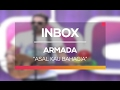 Images Armada - Asal Kau Bahagia (Live on Inbox)