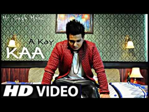Kaa Bole Banere Te HD A kay New Punjabi Song 2015