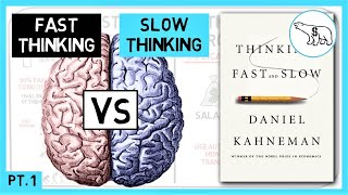 THINKING FAST AND SLOW SUMMARY (BY DANIEL KAHNEMAN)