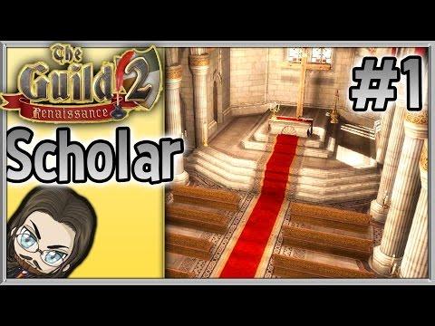 The Guild 2 Renaissance - #1 - Scholar - Casual Streams - Let's Play, Walkthrough, & Guide