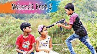Mehndi Part-2 / O Mehendi Wali Hathon Pe Lagaogi /Dil Tod Ke Hasti Ho Mera