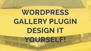 Wordpress Gallery Plugin - Design it yourself! thumbnail