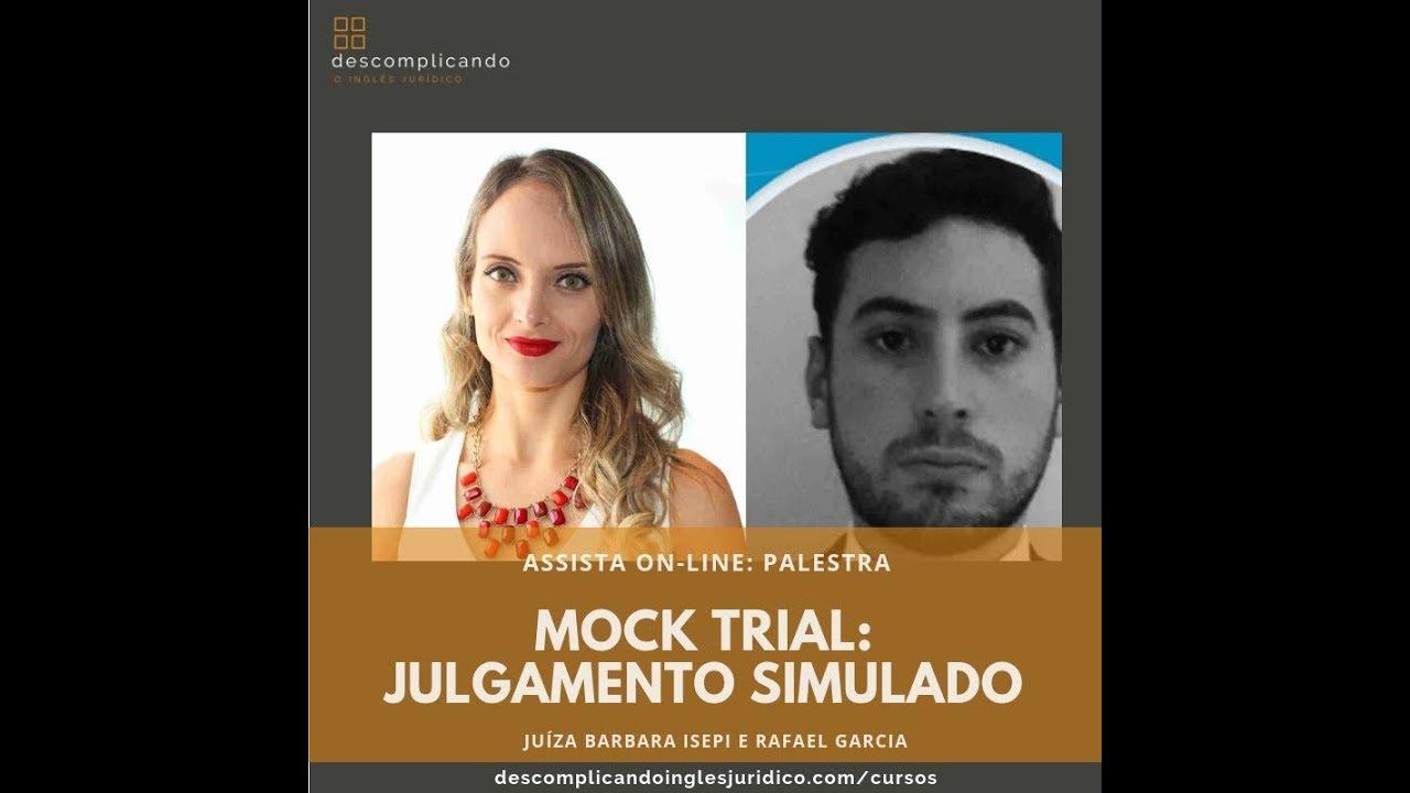 Mock trial - Julgamento simulado