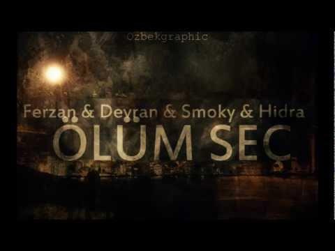 Ferzan & Devran & Smoky & Hidra - Ölüm Seç (Production Ferzan)