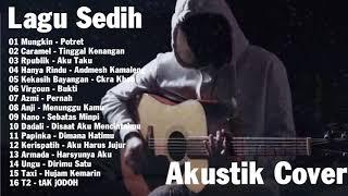 ALBUM Lagu Galau Pilihan Terbaik Paling Sedih - Akustik Cover