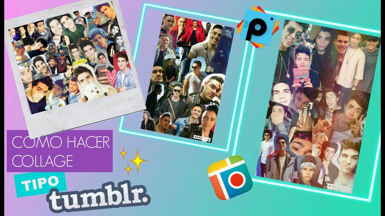 Diy collage tipo tumblr pic collage picsart youtube - Como hacer un collage de fotos a mano ...