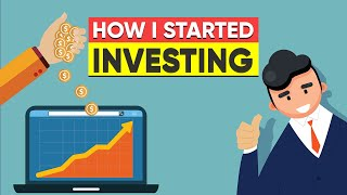 How I Started Investing In The Stock Market