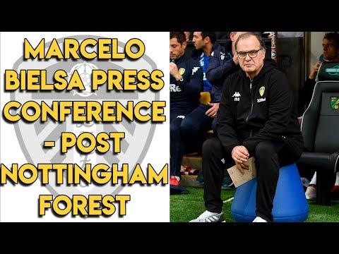 Marcelo Bielsa's Post Nottingham Forest Press Conference