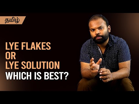 Lye flakes or Lye solution - Which is suitable for Soap making?