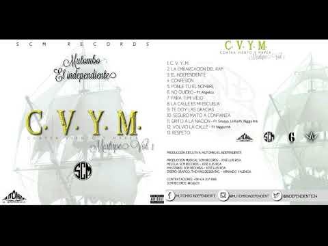 01  Intro C V Y M   Mutombo el independiente Prod Gambito By Scm Records