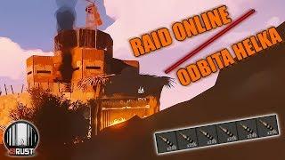 Rust - Raid Online i Odbijanie Helki czyli 2 w 1 :)