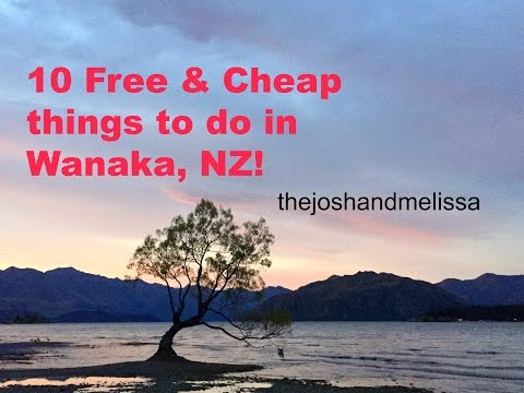 10 FREE or CHEAP things to do in WANAKA NEW ZEALAND!
