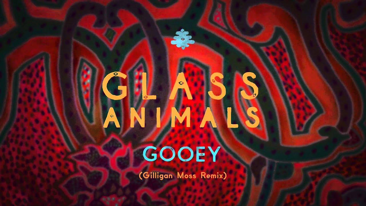 glass-animals-gooey-gilligan-moss-remix-glass-animals