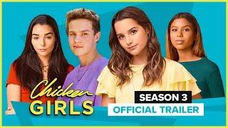 CHICKEN GIRLS | Season 3 | Official Trailer