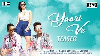 Yaari Ve | Teaser | Meet Bros | Lauren Gottlieb | Prakriti Kakar | Releasing 20th December 2017