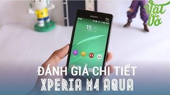 Vật Vờ - Đánh giá chi tiết Sony Xperia M4 Aqua
